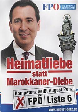 """Nelehké soužití Rakušanů a muslimů. Za plakát, na němž je  rýmovačka """"Láska k vlasti namísto marockých zlodějů"""", se  kandidát FPÖ August Penz ocitl před soudem."""