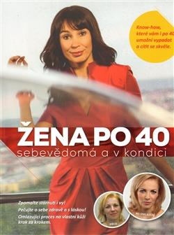 Jak stárnout. Kniha pro ženy po čtyřicítce  3e56a7ed66b