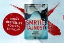 Vyhrajte Smrtící tajnosti, super bestseller Roberta Bryndzy.