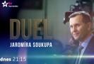 Duel Jaromíra Soukupa - dnes s europoslankyní Kateřinou Konečnou.