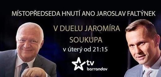 Duel Jaromíra Soukupa s Jaroslavem Faltýnkem.