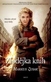 Zlodějka knih od Markuse Zusaka.