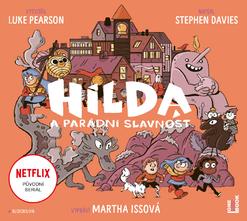 Luke Pearson & Stephen Davies - Hilda a parádní slavnost.