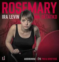 Ira Levin - Rosemary má děťátko.