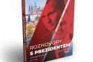 Nová kniha Jaromíra Soukupa: Rozhovory s prezidentem.